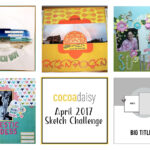 And The Winner Is…. April 2017 Sketch Challenge
