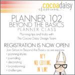 Planner 102 is NOW OPEN!