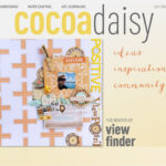 July's Cocoa Daisy Online Magazine is here!